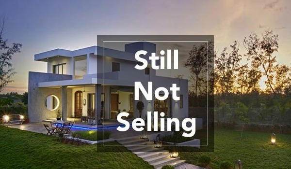 What to Do if Your Home is Not Selling?