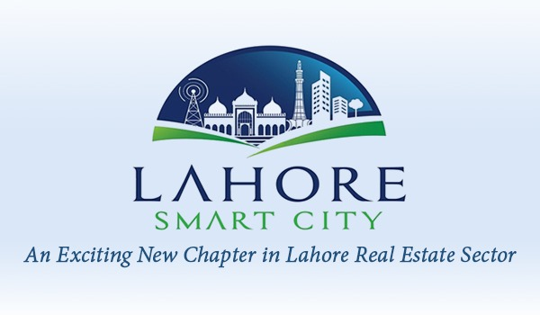 Lahore Smart City - An Exciting New Chapter in Lahore Real Estate Sector