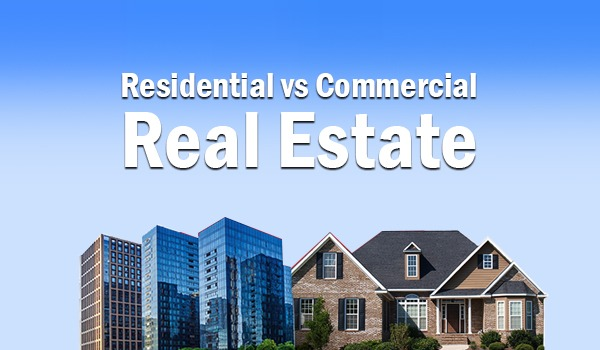Residential vs. Commercial Real Estate Where to Invest?